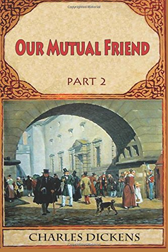 9781537086965: Our Mutual Friend Part 2