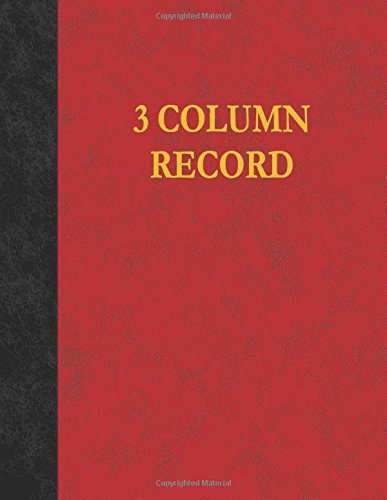 9781537091365: 3 Column Record: 100 Page Account Book
