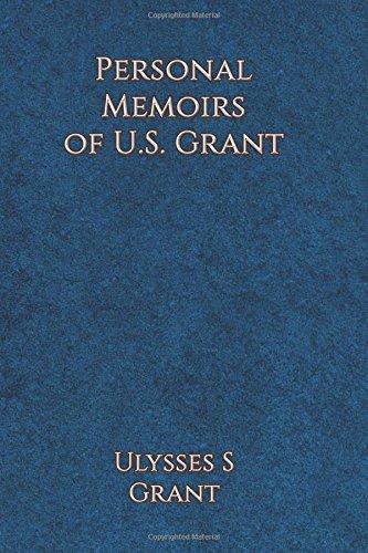 9781537092041: Personal Memoirs of Ulysses S. Grant