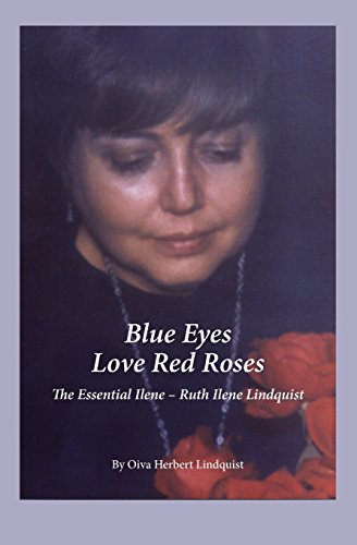 Blue Eyes Love Red Roses: The Essential: Lindquist, Oiva Herbert