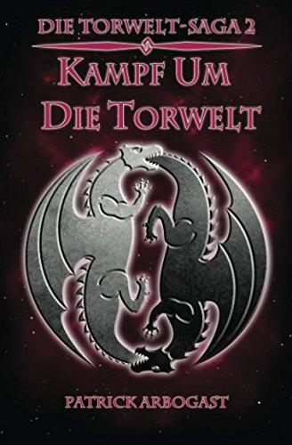 9781537093062: Kampf um die Torwelt (Die Torwelt-Saga) (Volume 2) (German Edition)