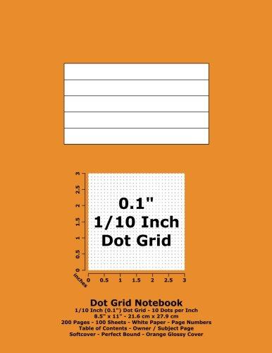 9781537093406: Dot Grid Notebook: 0.1 Inch (1/10