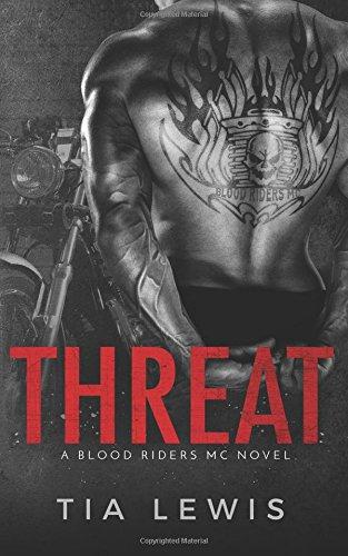 9781537094847: Threat: A Blood Riders MC Novel (Book 1)