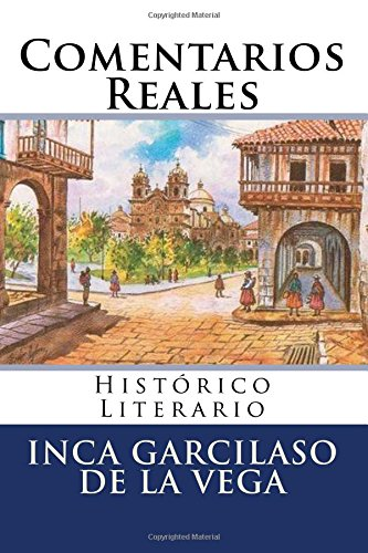 9781537100302: Comentarios Reales: Historico Literario