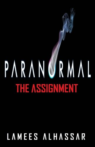 9781537102009: PARANORMAL The Assignment