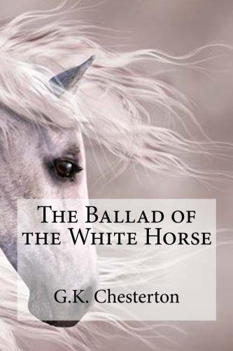 The Ballad of the White Horse: G.K. Chesterton