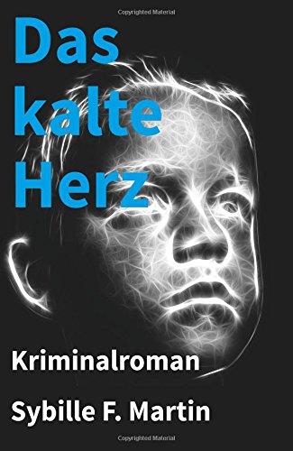 9781537104416: Das kalte Herz: Kriminalroman