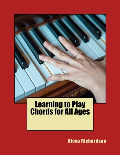 9781537104881: Learning to Play Chords for All Ages