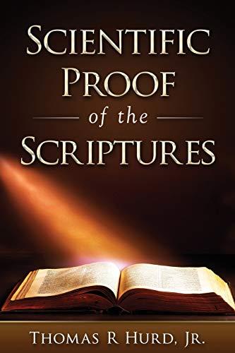 9781537108377: Scientific Proof of the Scriptures