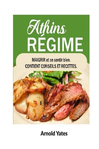 9781537119489: Le régime d'Atkins Perdre du poids et se sentir mieux Contient des conseils et des recettes: Éléments nutritifs, le régime alimentaire, perdre du ... grand, se sentir bien (French Edition)
