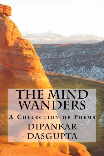 9781537120003: The Mind Wanders: Collection of Poems