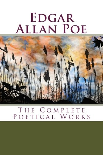 Edgar Allan Poe: The Complete Poetical Works: Poe, Edgar Allan