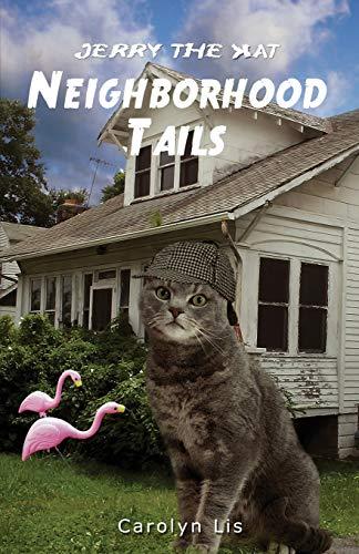 9781537130644: Neighborhood Tails: A Jerry The Kat Book (Volume 2)