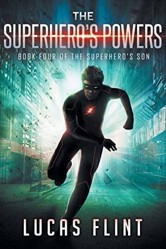 9781537131993: The Superhero's Powers (The Superhero's Son) (Volume 4)