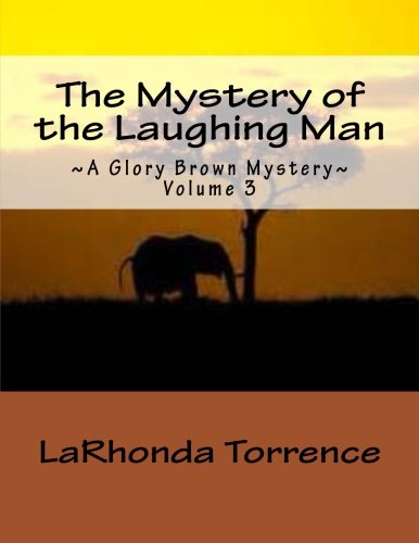 9781537135212: The Mystery of the Laughing Man (~A Glory Brown Mystery~) (Volume 3)
