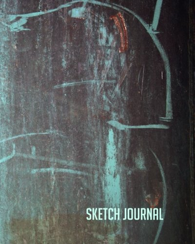 9781537147765: Sketch Journal: Aqua Weathered Metal Sketcher 8x10