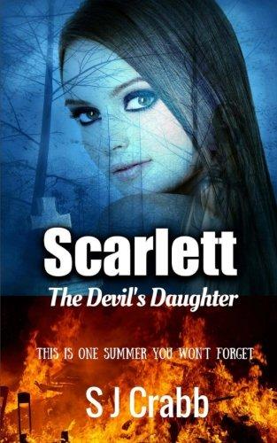 9781537152769: Scarlett: The Devil's Daughter (The Devil's Children) (Volume 1)