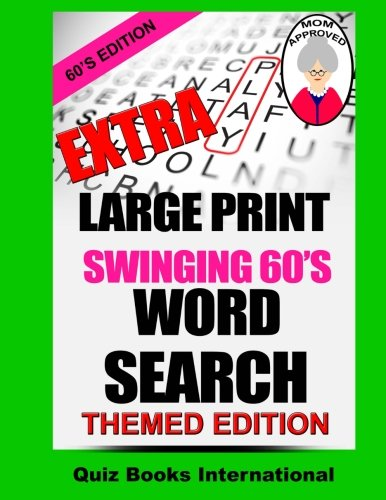 9781537153667: Extra Large Print Word Search Swinging 60's Edition