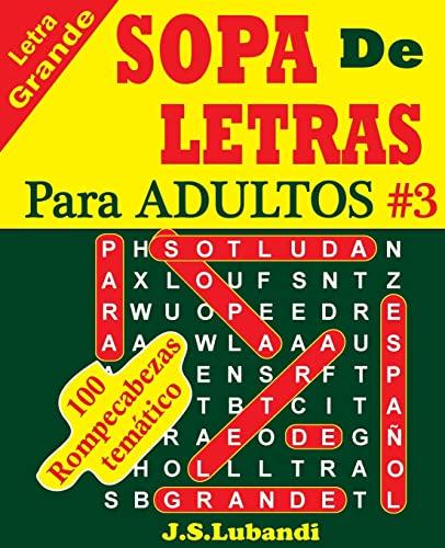 SOPA De LETRAS Para ADULTOS (Volume 3): Lubandi, J S