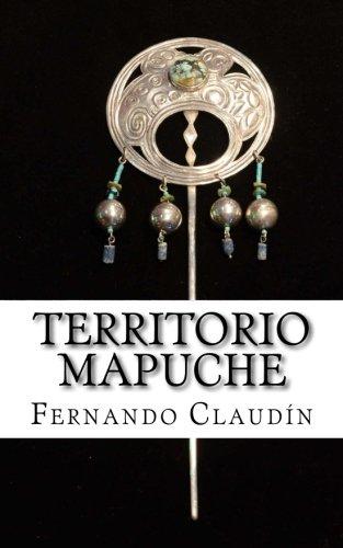9781537156316: Territorio mapuche
