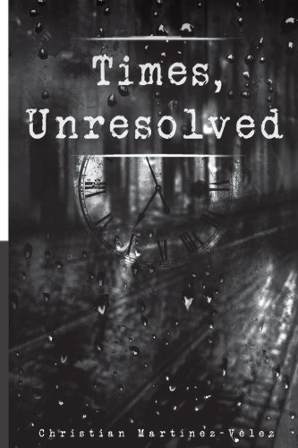 9781537156941: Times, unresolved