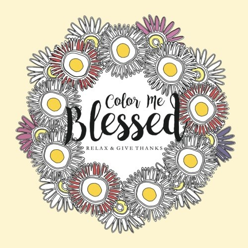 9781537160146: Color Me Blessed: Relax And Give Thanks