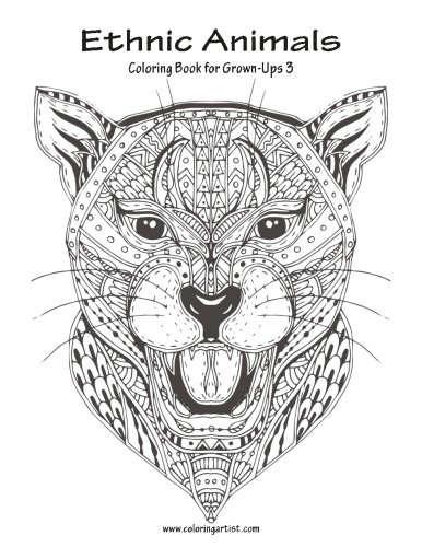 9781537163475: Ethnic Animals Coloring Book for Grown-Ups 3 (Volume 3)