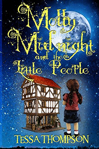 9781537164748: Molly Midnight and the Little People (Volume 1)