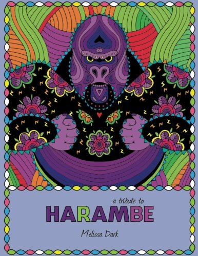 9781537170046: A tribute to HARAMBE: An Adult Coloring Book