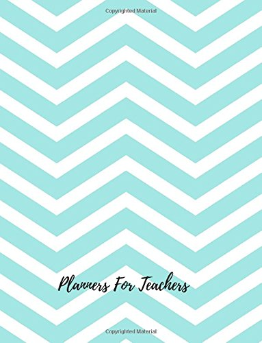 9781537178455: Planners For Teachers: Undated Lesson Plan Book For Teachers. 40 weeks, 7 Periods, With Classroom Management & Goals, Substitute Teacher Info & Multiple Record Pages (Teaching Resources)