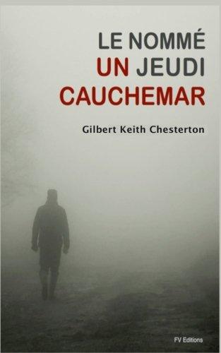 9781537182919: Le Nommé Jeudi : un cauchemar (French Edition)