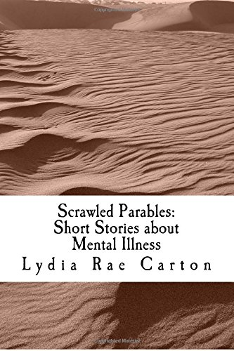 9781537183312: Scrawled Parables: Stories for understanding mental illness