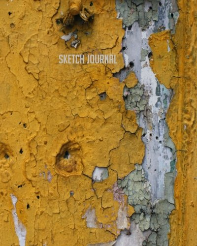 9781537185149: Sketch Journal: Yellow Weathered Abstract Sketcher 8x10