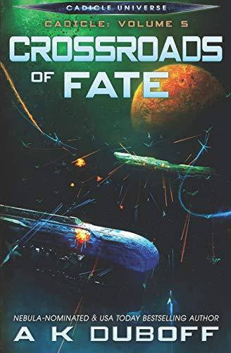 9781537185910: Crossroads of Fate (Cadicle) (Volume 5)