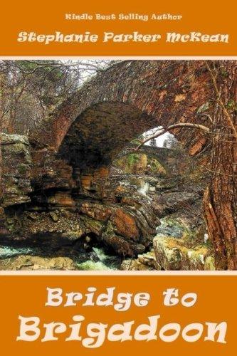 9781537187020: Bridge to Brigadoon