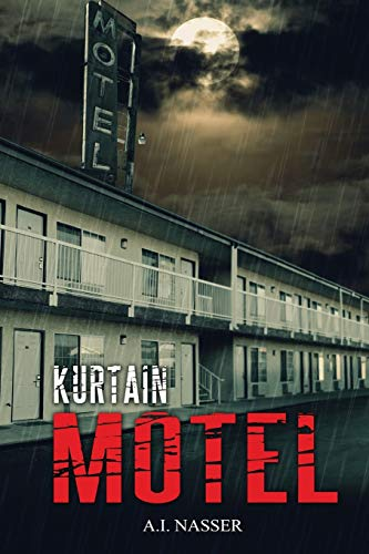 Kurtain Motel (The Sin Series) (Volume 1): A.I. Nasser
