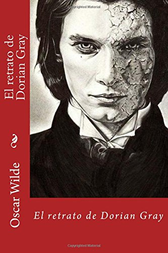 9781537187860: El retrato de Dorian Gray (Spanish Edition)