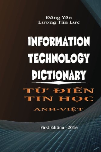 9781537189550: Information Technology Dictionary: Từ Điển Tin Học