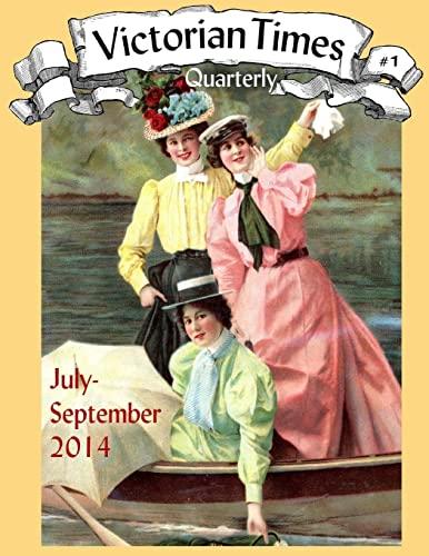 9781537191591: Victorian Times Quarterly #1