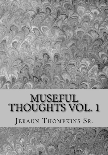 9781537192512: Museful Thoughts vol. 1 (Volume 1)