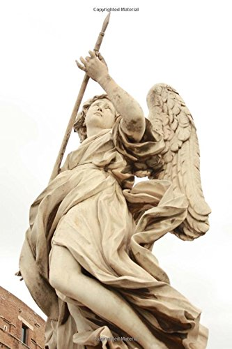9781537193267: Angel Statue by Bernini on Sant'Angelo Bridge in Rome Italy Journal: 150 page lined notebook/diary