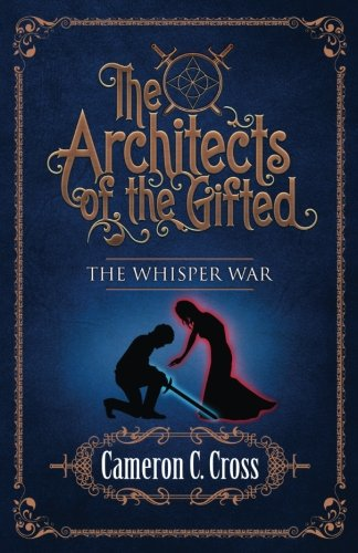 9781537196039: The Architects of the Gifted: The Whisper War (Volume 2)