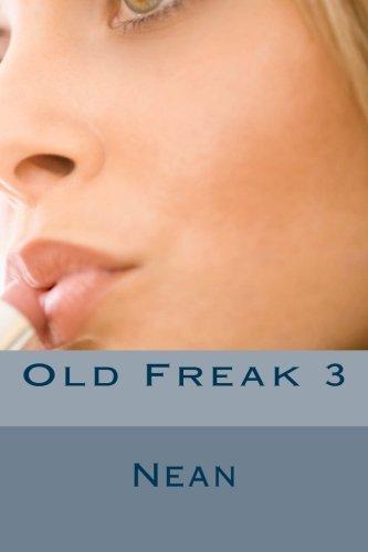 9781537197241: Old Freak 3 (Volume 3)