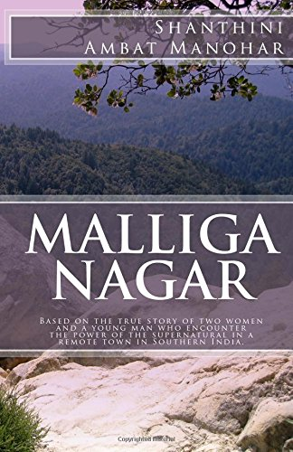 Malliga Nagar: Based on the true story: Manohar, Ms. Shanthini