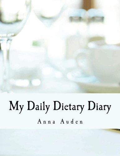 9781537199450: My Daily Dietary Diary