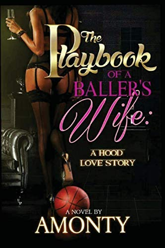 9781537203089: The Playbook Of A Baller's Wife: