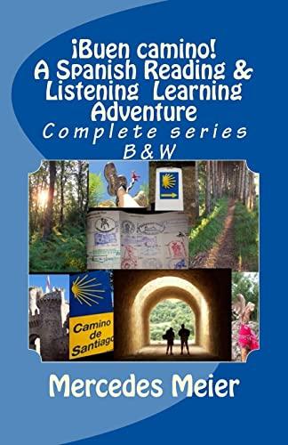 9781537206134: ¡Buen camino! A Spanish Reading & Listening Language Learning - COMPLETE series: Complete series: A Spanish Reading & Listening Language Learning Adventure (Spanish Edition)