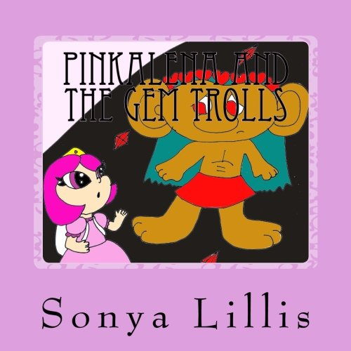 9781537206974: Pinkalena and the Gem Trolls