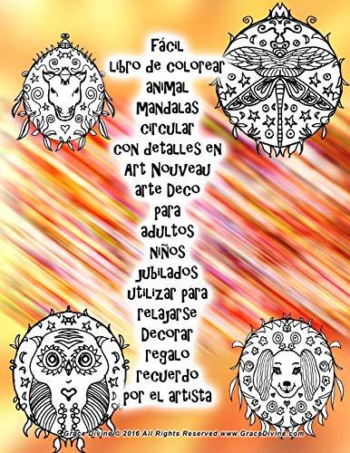 9781537207599: fácil libro de colorear animal mandalas circular con detalles en Art Nouveau arte Deco para adultos niños jubilados utilizar para relajarse Decorar regalo recuerdo por el artista Grace Divine