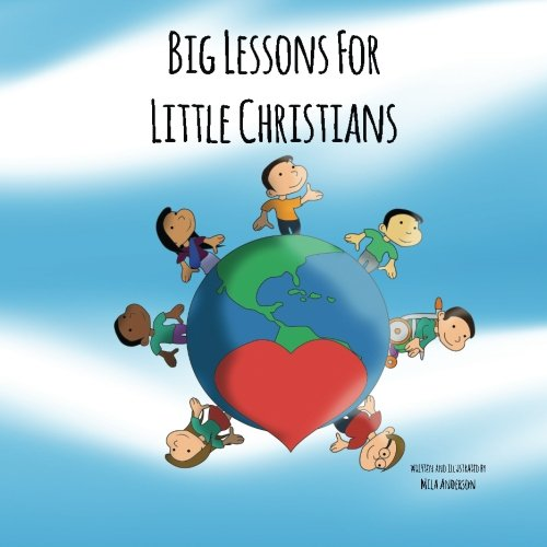 9781537208770: Big Lessons for Little Christians